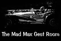 MAD MAX Gest Room